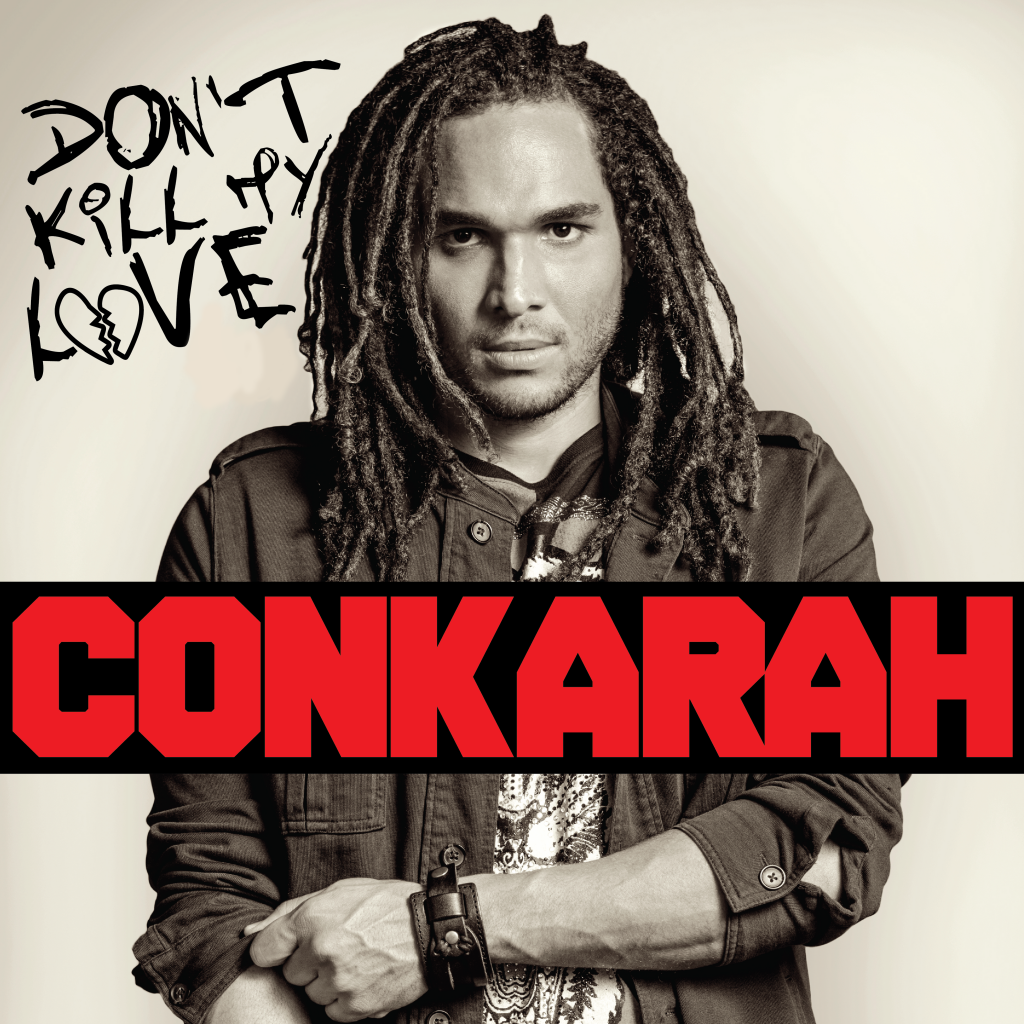 Conkarah-DontKillMyLove-4000x4000