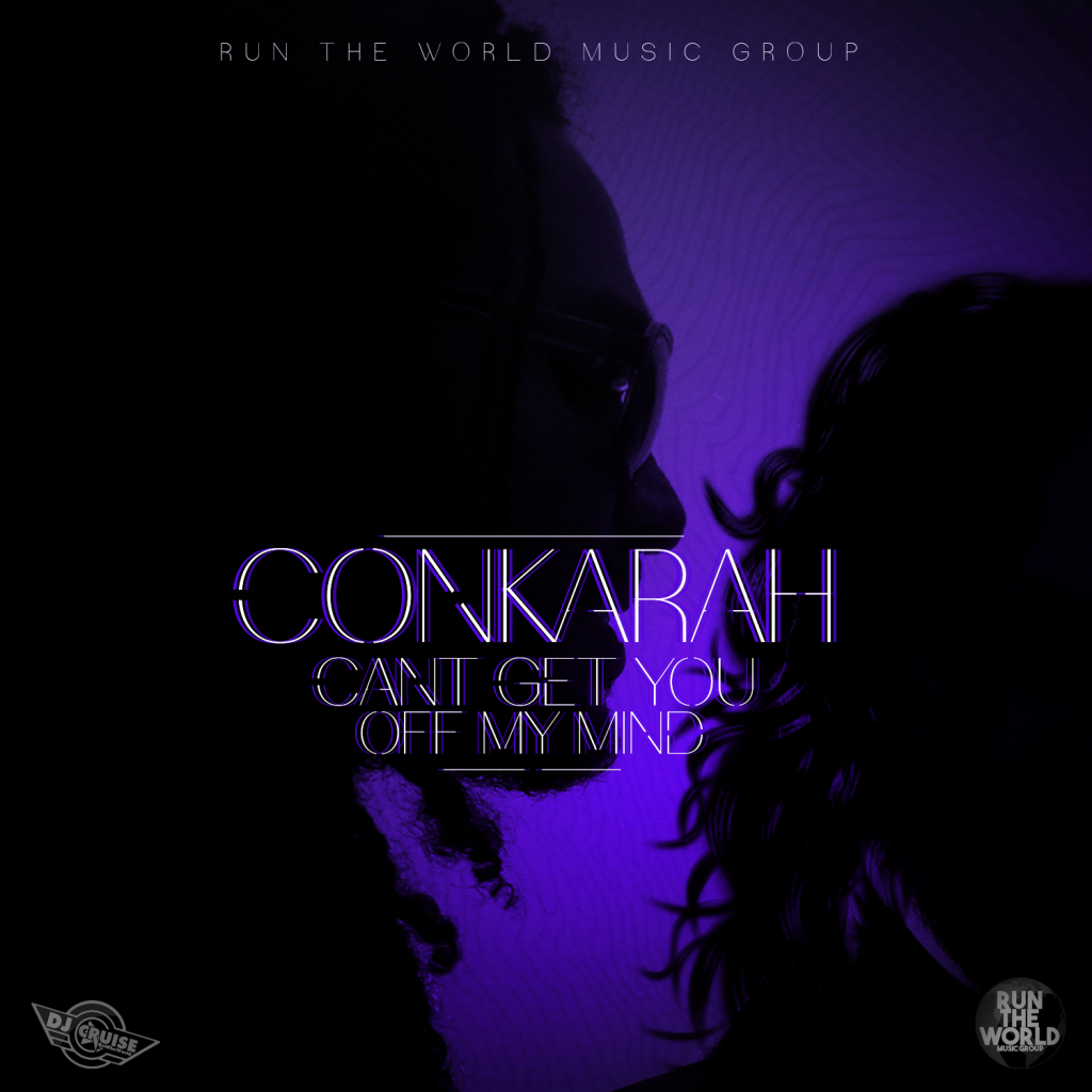 Conkarah-CantGetYouOffMyMind-Original
